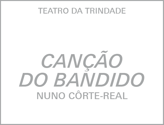A Canção do Bandido