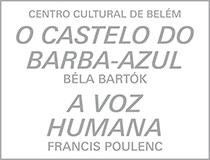 O Castelo de Barba-Azul e A Voz Humana