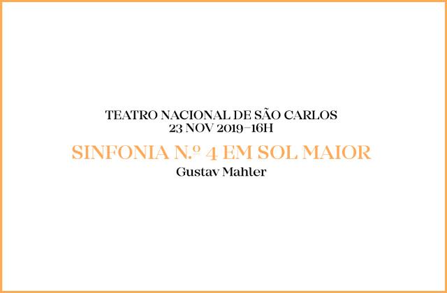 Teatro Nacional de São Carlos, 23 nov 2019, Gustav Mahler